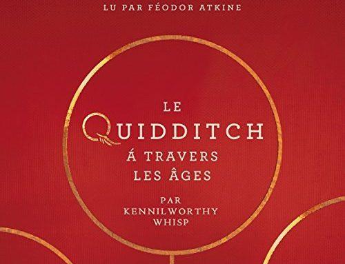 Le livre-audio du Quidditch à Travers les Âges arrive cet été chez Audible France !